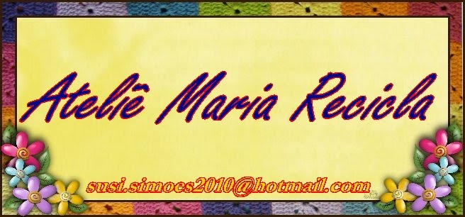 Ateliê Maria Recicla