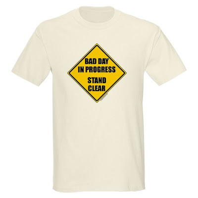 Yellow and black warning sign, bad day, stand clear funny t-shirt