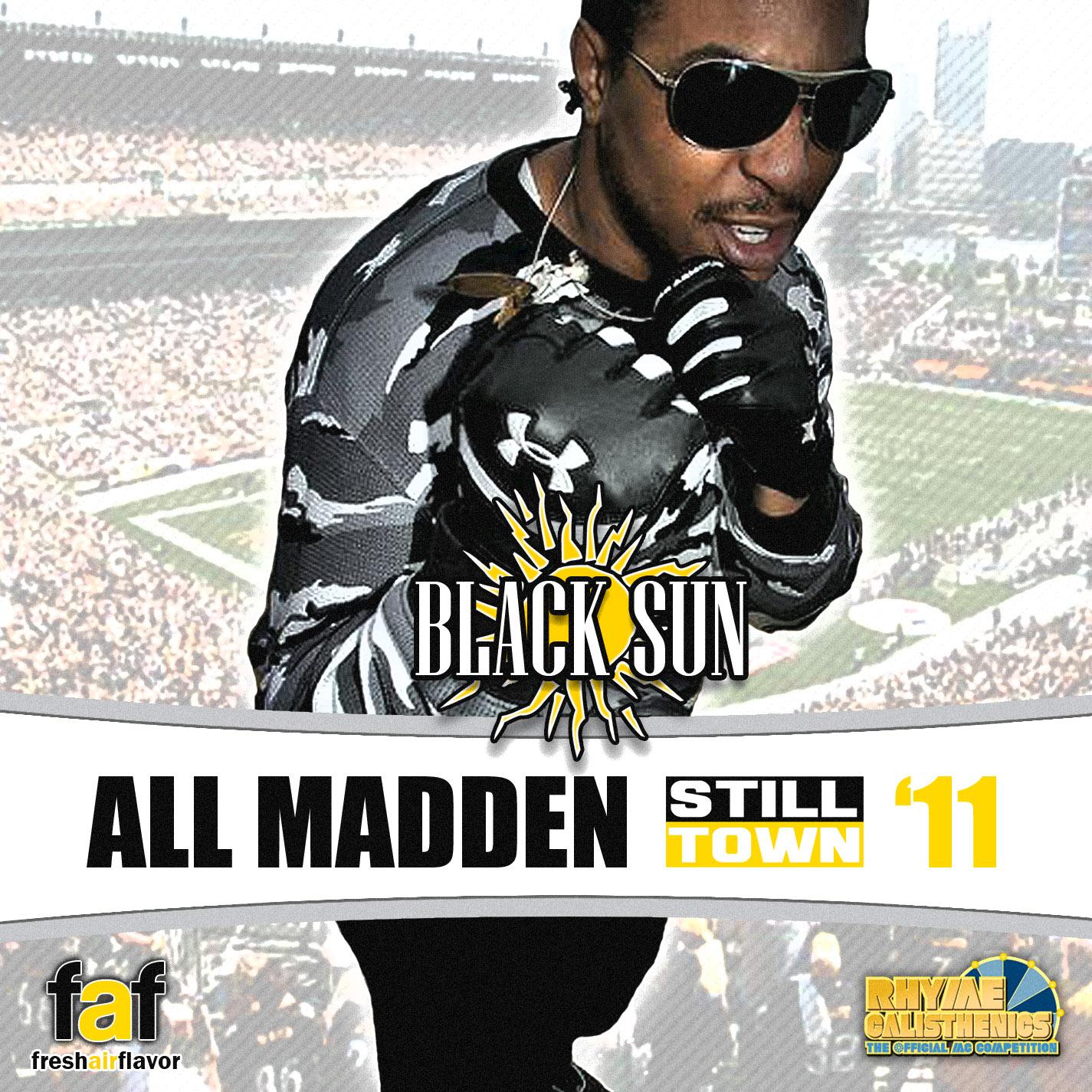 Stilltown Blacksun All Madden 11 2011