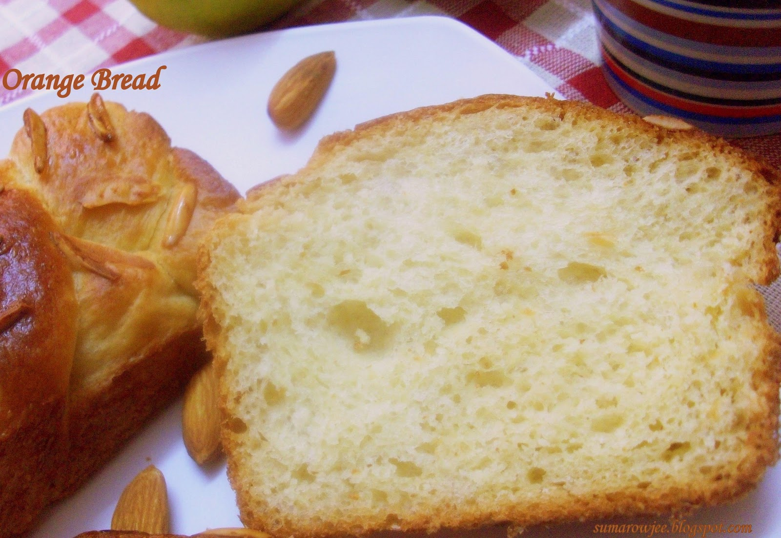 Cakes & More: Orange Bread