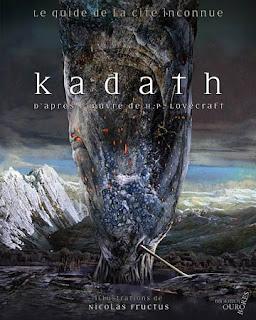 Kadath, le guide de la cité inconnue, 2010, copertina
