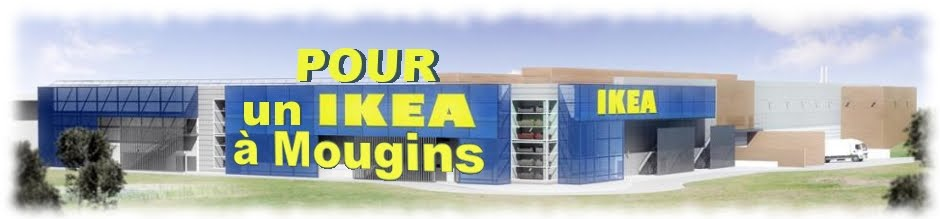 POUR un IKEA à MOUGINS !