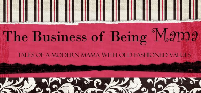 The Business of Being Mama
