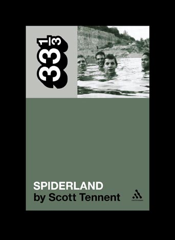slint Interview with Author Scott Tennent   33 1/3: Spiderland