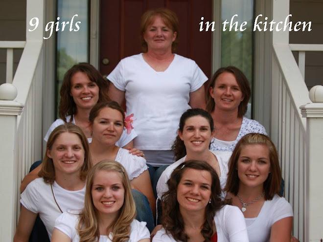 9 girls in the kitchen