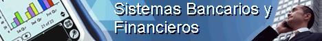 Sistemas Bancarios y Financieros.