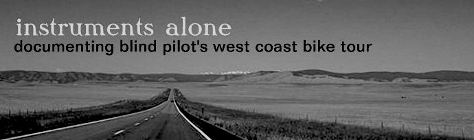 instruments alone: documenting blind pilot's west coast bike tour