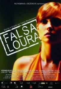 Falsa Loura – Nacional – 2008 - Ver Filme Online
