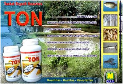 Membantu perkembangan mikroorganisme yang bermanfaat bagi lingkungan tambak dan bermanfaat bagi pertumbuhan udang/bandeng.