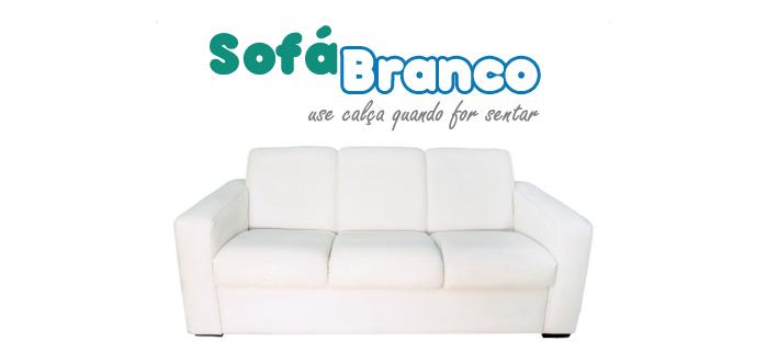 Sofá Branco: use calça quando for sentar