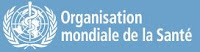Organisation mondiale de la Santé (OMS)