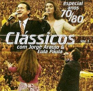 Jorge Araujo e Eula Paula Especial Anos 70 e 80