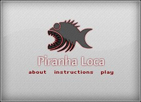 Piranha-Loca
