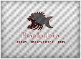 Piranha-Loca