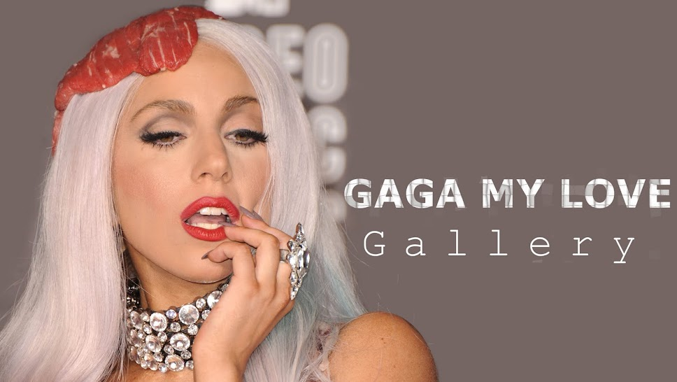 Gaga My Love Gallery