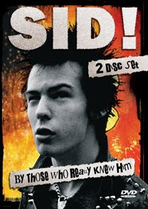 Sid! By Those Who Really Knew Him CD/DVD Review (MVD)
