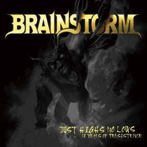Brainstorm - Just Highs No Lows (12 Years of Persistence) CD Review (Metal Blade)