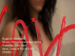 Bugs In The Dark Host Video Screening Party Tonight (12/2) at Floyd NY