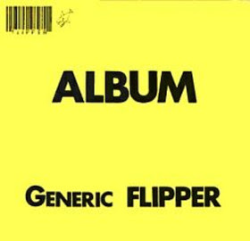Flipper - Generic Flipper CD Review