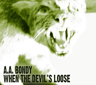 A.A. Bondy Releases 'When The Devils Loose' Sept. 1st on Fat Possum