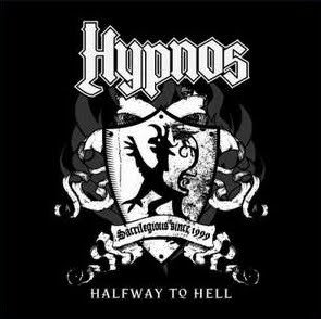 Hypnos - 'Halfway to Hell' CD EP Review (Crystal Productions)