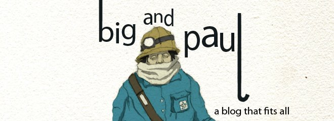 Big and Paul