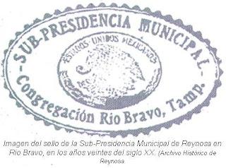 Sello Sub Presidencia Mpal Reynosa en Rio Bravo