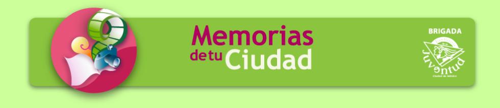 Memorias de tu ciudad