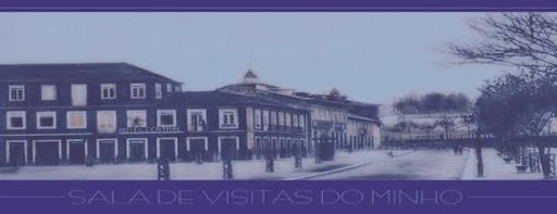 SALA DE VISITAS DO MINHO
