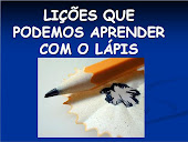 Lições do Lápis (Clique na imagem e veja)