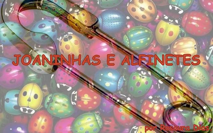 Joaninhas e Alfinetes