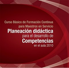 Planeación Didáctica para el Desarrollo de Competencias en el Aula 2010 (Click imagen)