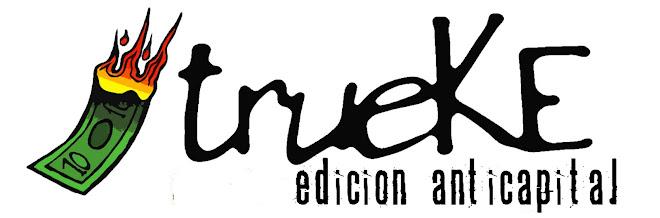 TrueKe - Edicion Anticapital