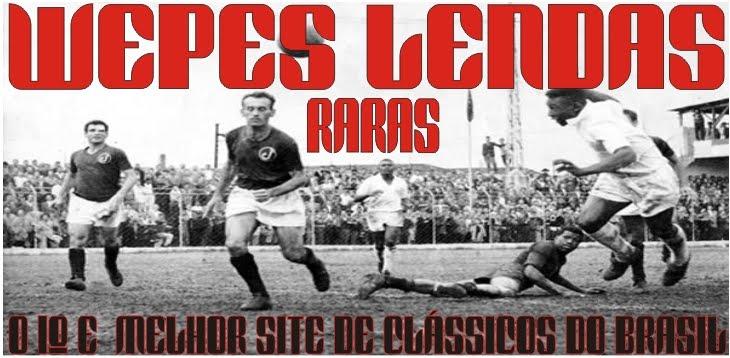 WEPES LENDAS RARAS