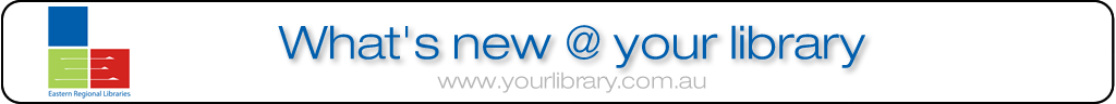 What's New @ Eastern Regional Libraries