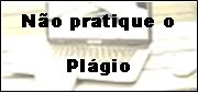 No pratique o plgio