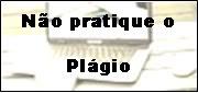 Não pratique o plágio
