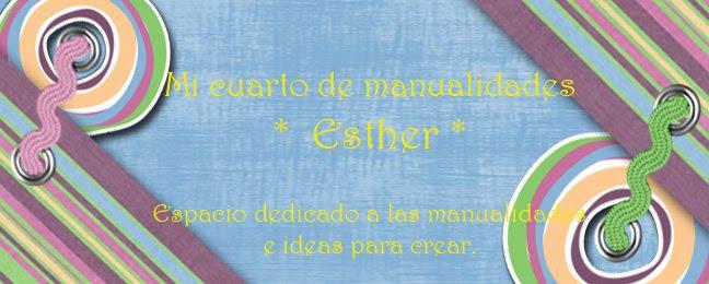 Mi cuarto de manualidades  *  Esther *