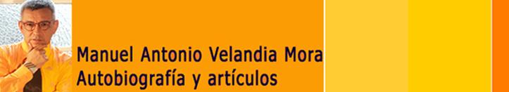 Manuel Antonio Velandia Mora Autoetnografía