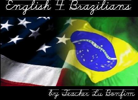 .::. English 4 Brazilians by Lu .::.