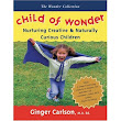 My Book: Child of Wonder (Common Ground Press, 2008)