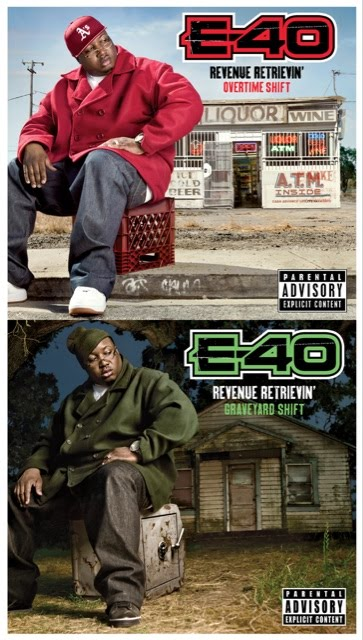 E-40's Revenue Retrievin': Overtime Shift and Revenue Retrievin': Graveyard