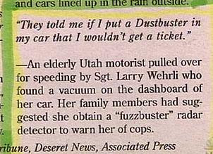 funny stupid news person puts dustbuster instead of fuzzbuster in car hoping to avoid speeding ticket pic