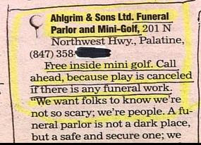 funny ads for funeral home and mini golf ahlgrim and sons funeral parlor and mini golf