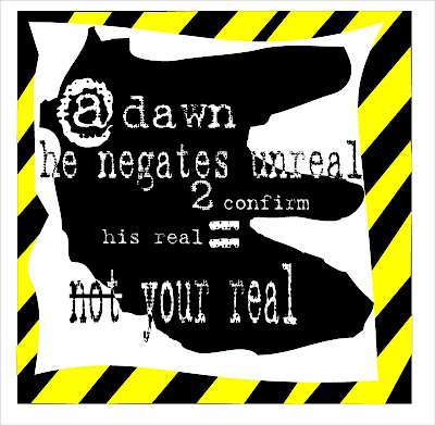 @ dawn he negates unreal 2 confirm his real = not your real