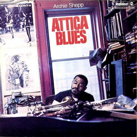 Attica Blues (1972) Archie_Shepp_-_Attica_Blues