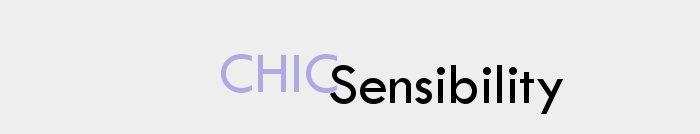 CHIC Sensibility
