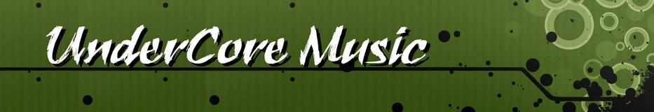 -=UnderCore Music=-