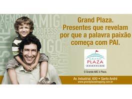 Grand Plaza Shopping em campanha para o Dia dos Pais