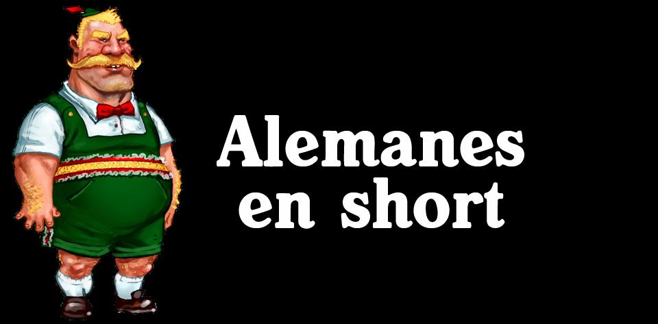 Alemanes en Short